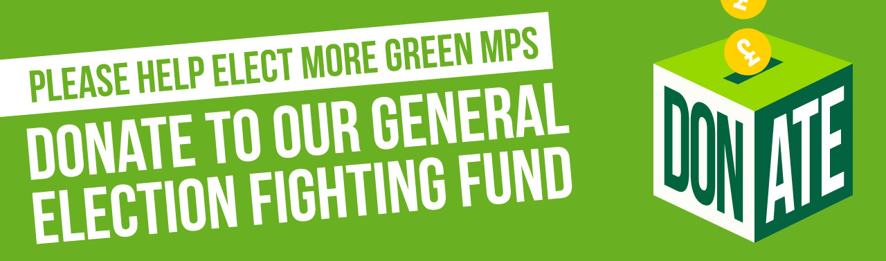 Donate to our General Election Fighting Fund